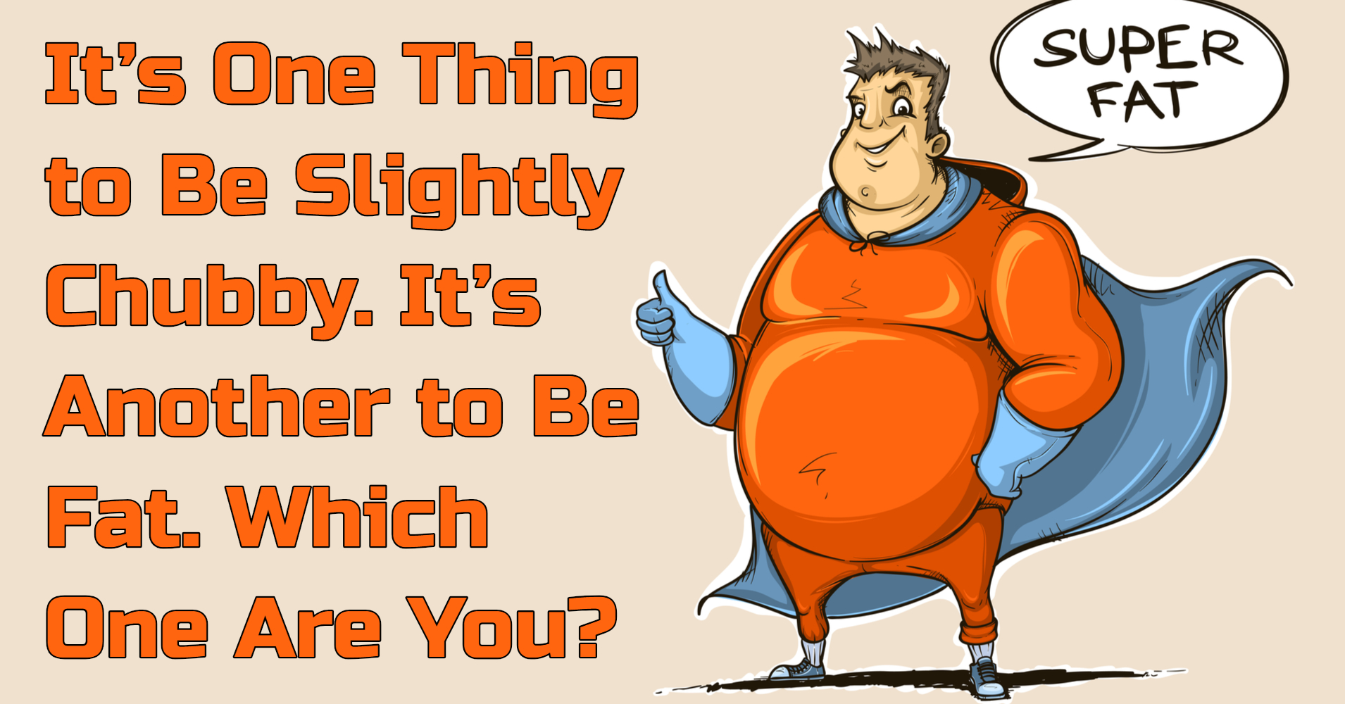 Am i fat or thick quiz