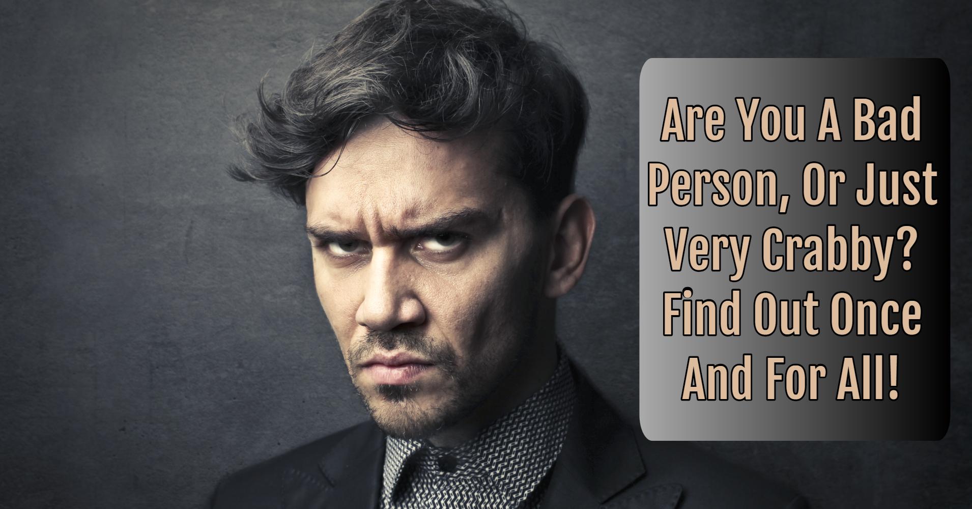 Are You A Bad Person? - Quiz - Quizony com