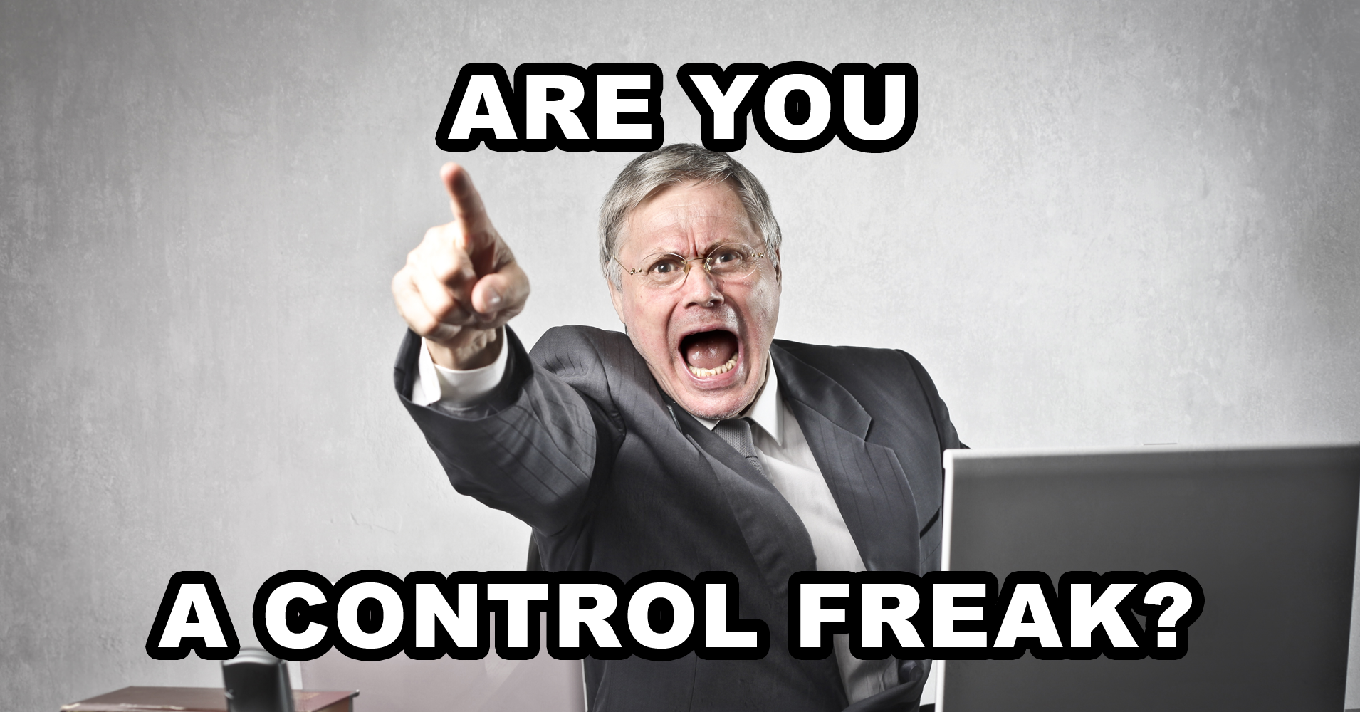 Are you a control freak quiz