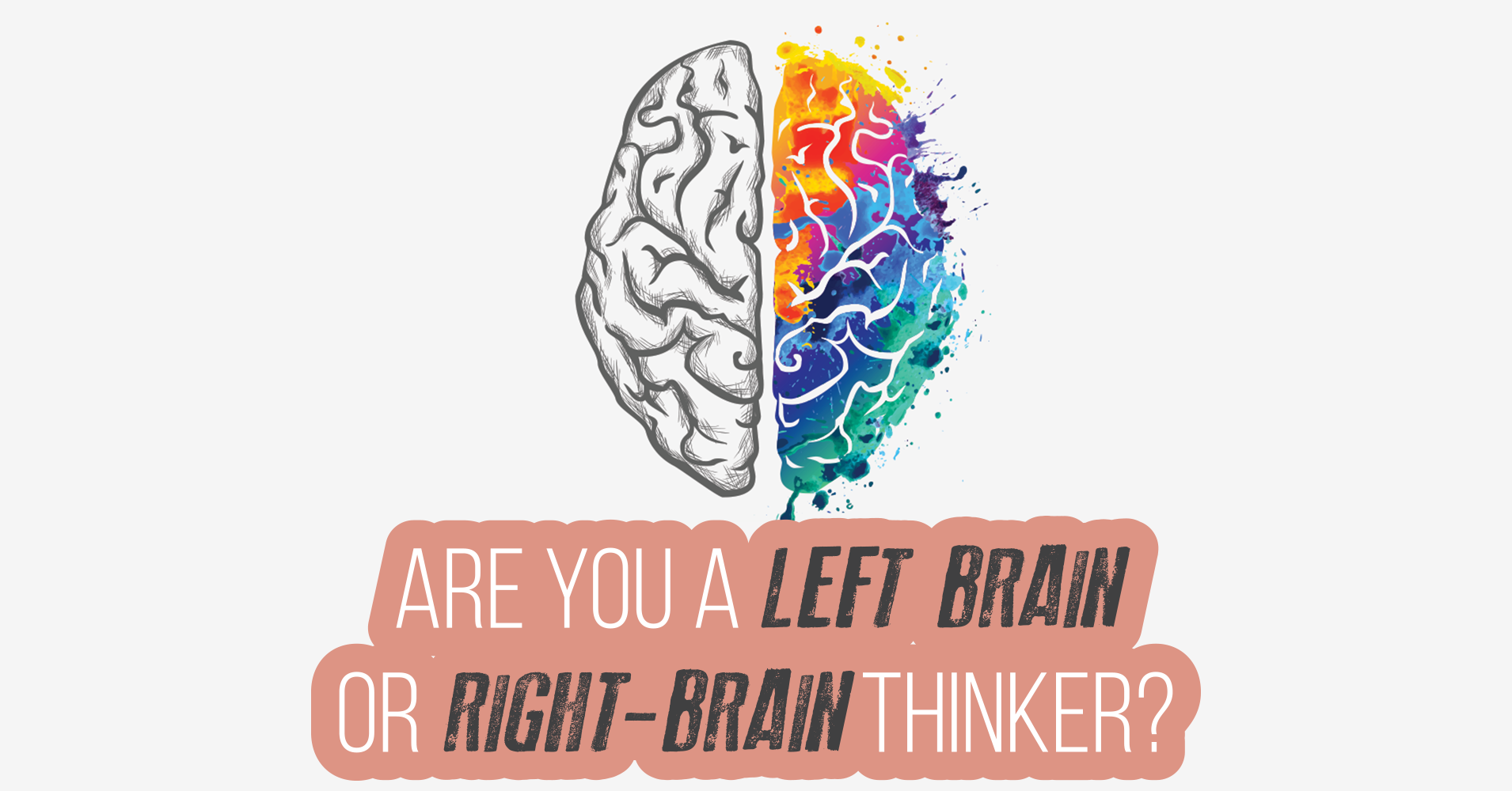 Are You A Left-Brain Or Right-Brain Thinker? - Quiz ...