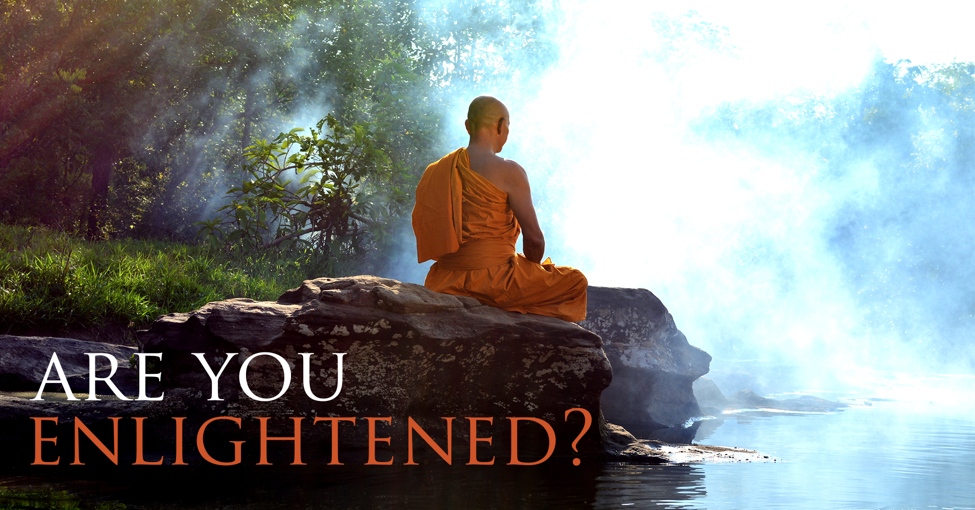 How Enlightened Are You Quiz Quizony Com