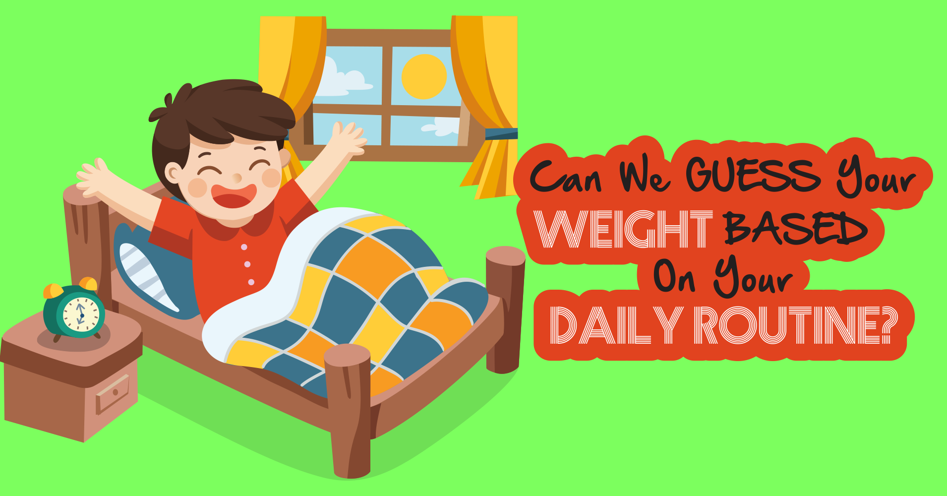 Can We Guess Your Weight Based On Your Daily Routine? - Quiz