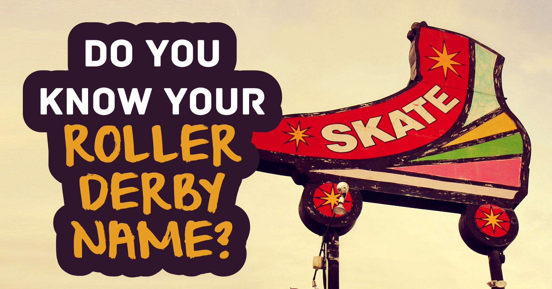 do you know your roller derby name? - quiz - quizony