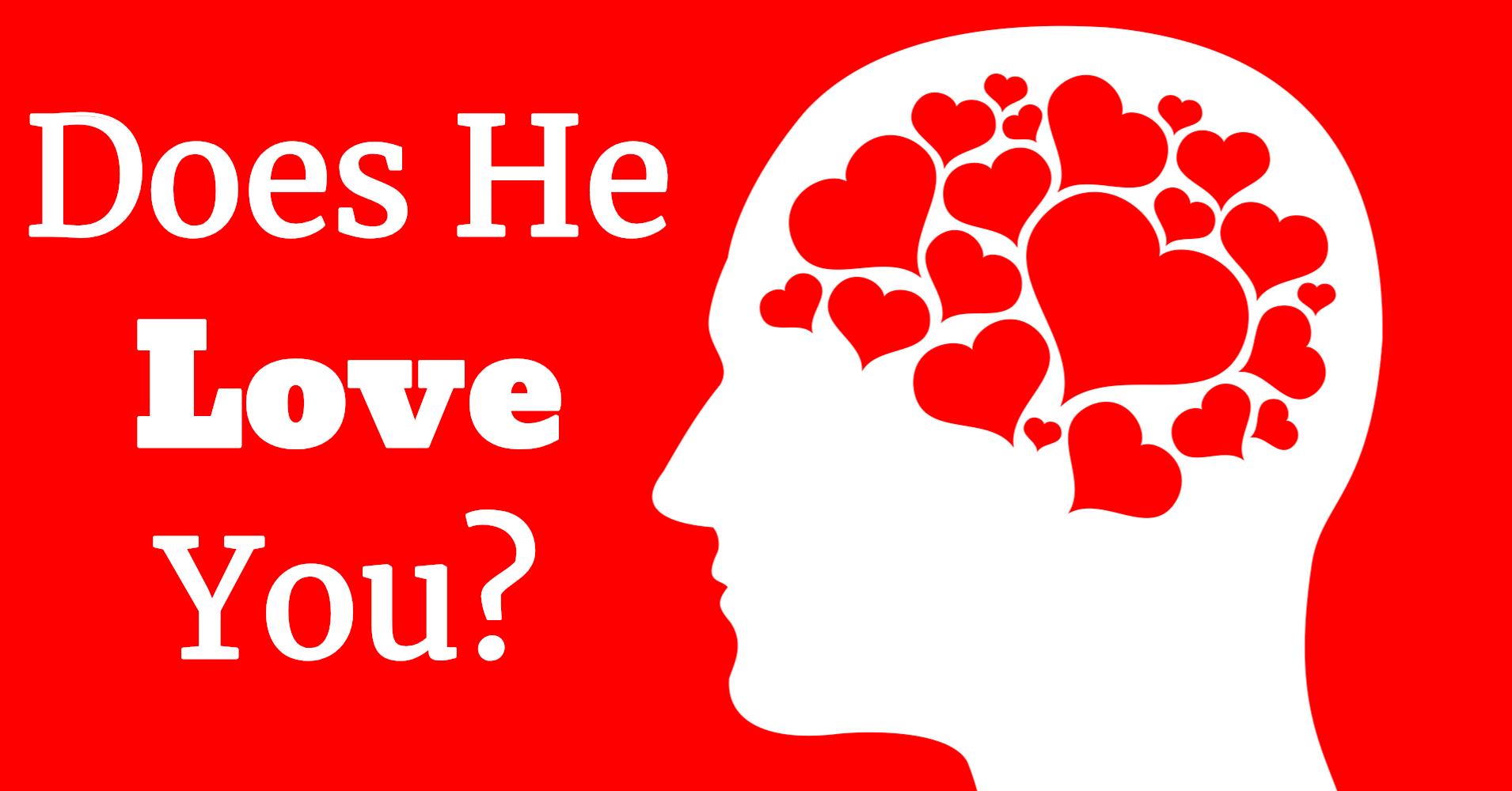 Does He Love You Quiz Quizony Com They are suitable for her and for him. does he love you quiz quizony com