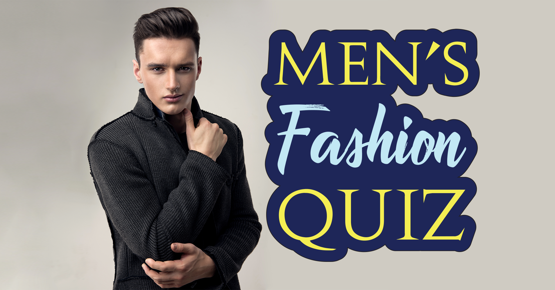 Men 39 S Fashion Quiz Quiz