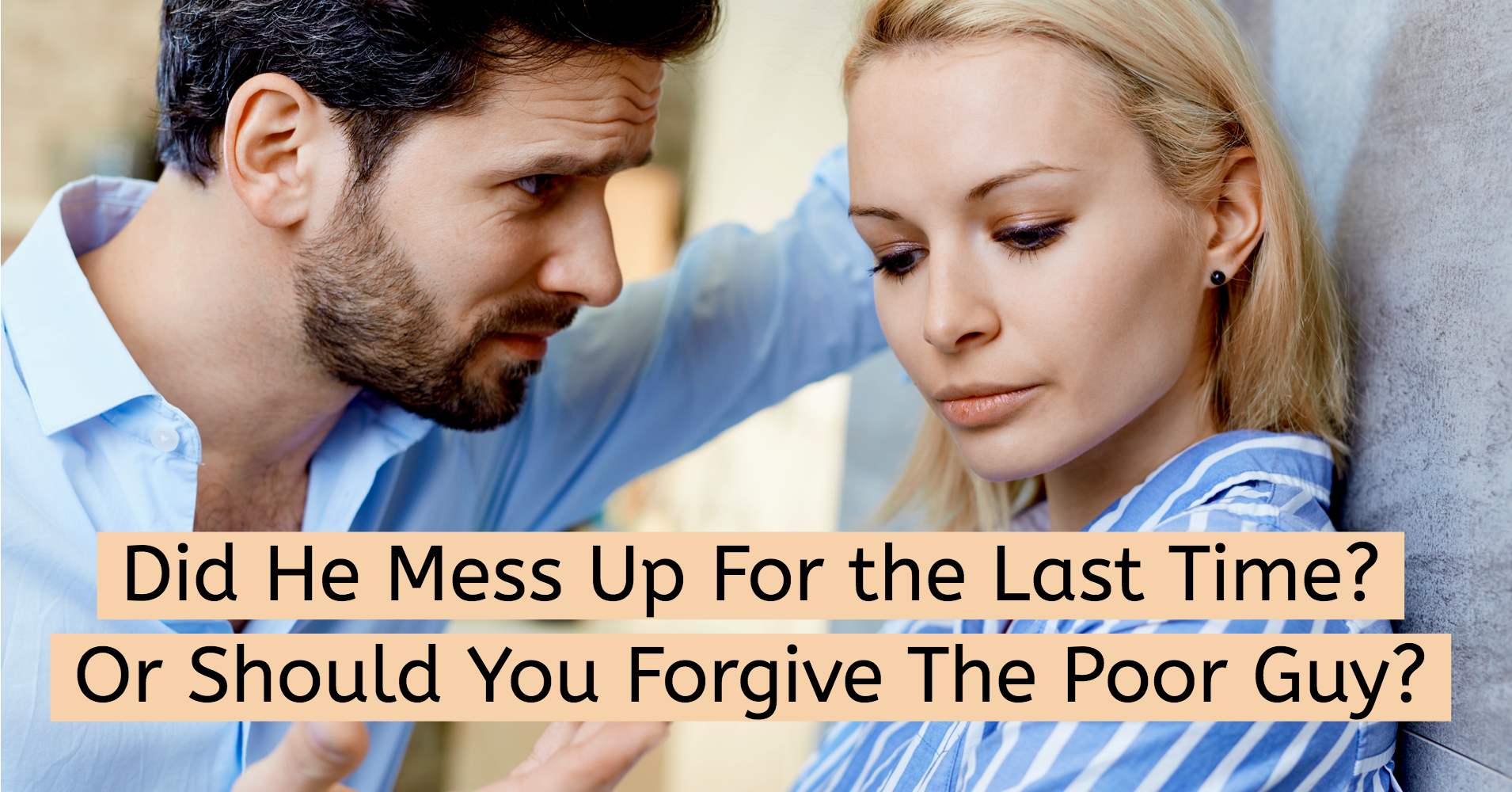 Messed Up Life Quotes: Should I Forgive Him?