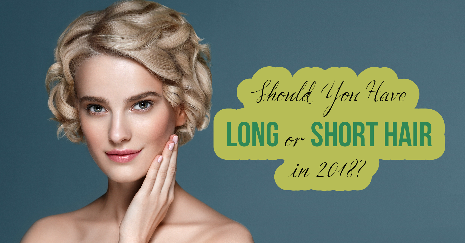 should you have long or short hair in 2018? - quiz - quizony
