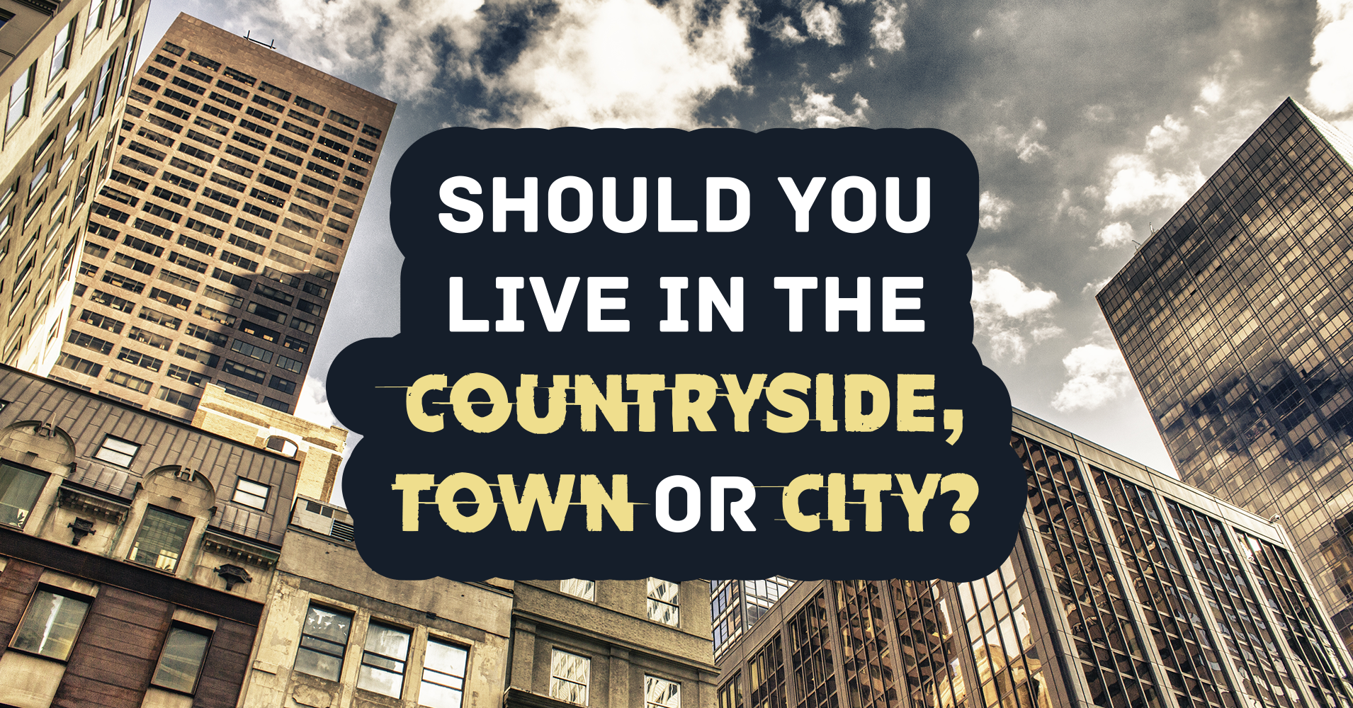 living in city or countryside essay Is city life better than country life word desire to reside permanently in the countryside city living refers to life in the more modernized and.