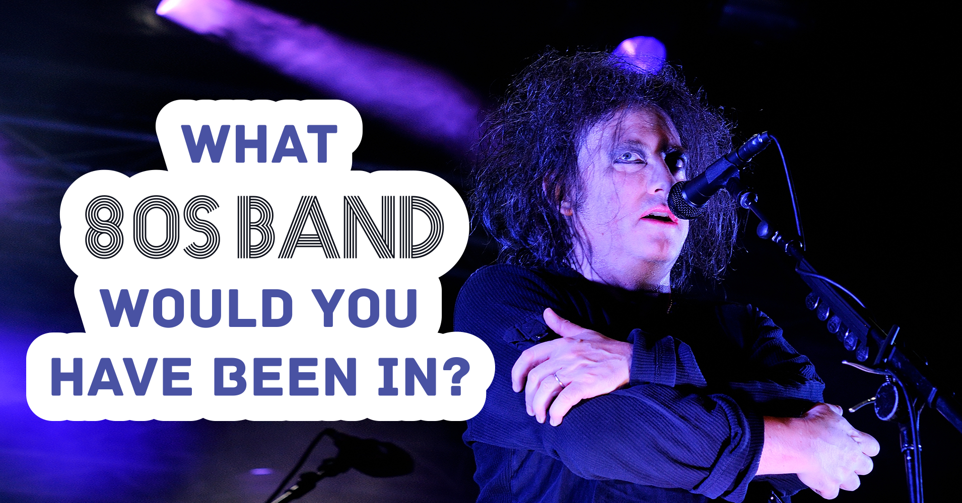 What 80s Band Would You Have Been In? - Quiz - Quizony com
