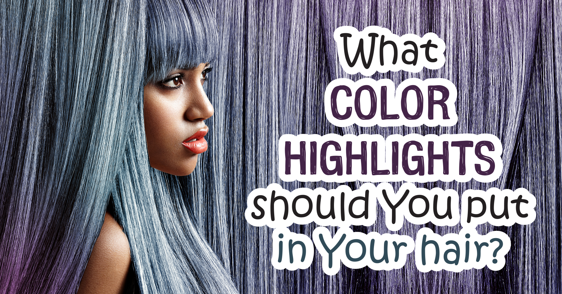 What Color Highlights Should You Put In Your Hair? Quiz