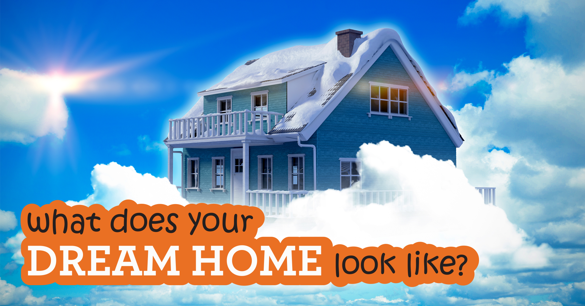 Your Dream Home What Does Your Dream Home Look Like Quiz
