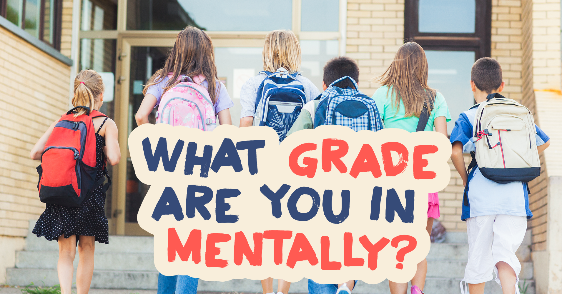 what grade are you in mentally  - quiz