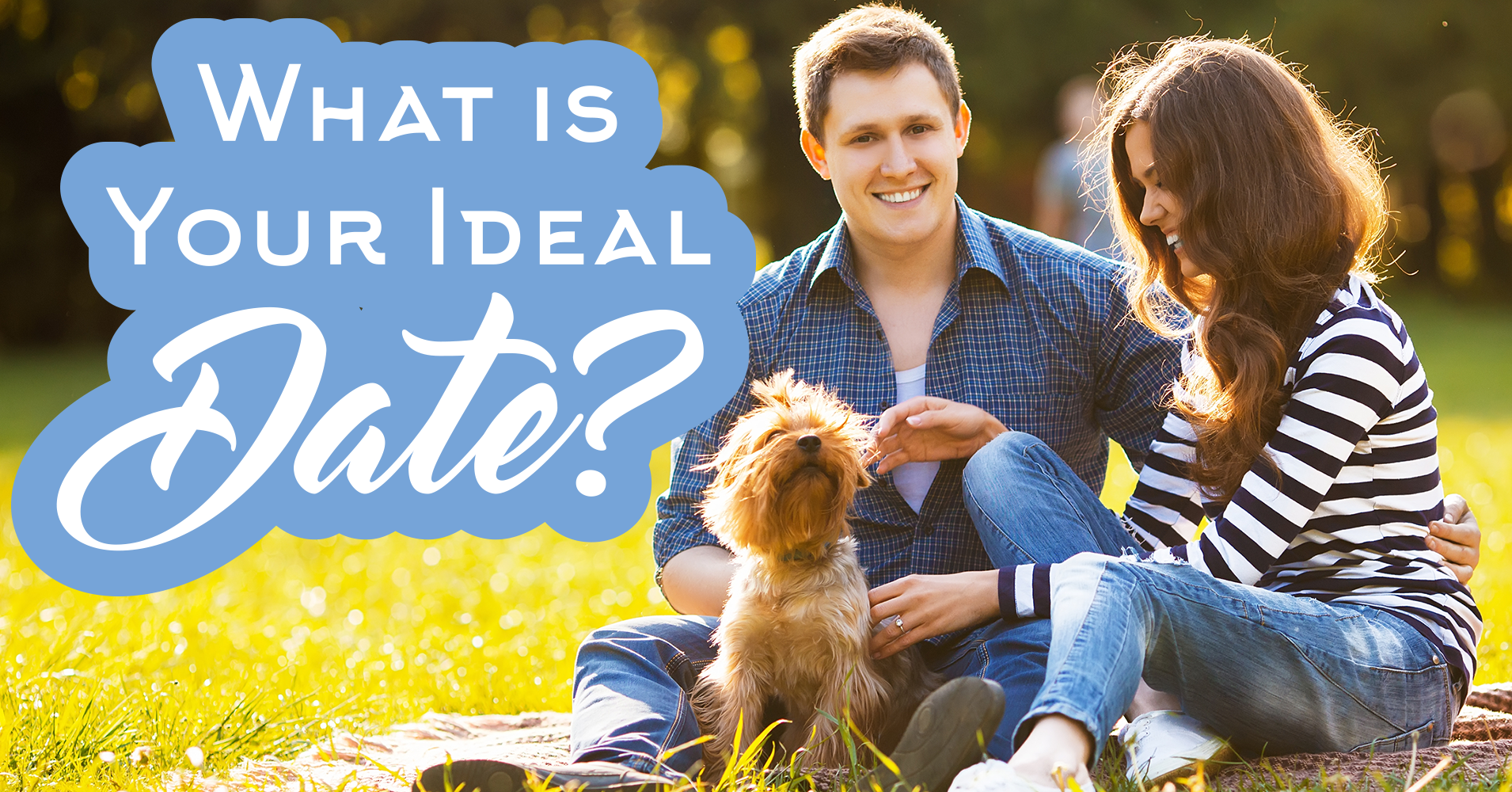 what is your ideal date  - quiz