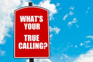 What Is Your True Calling?