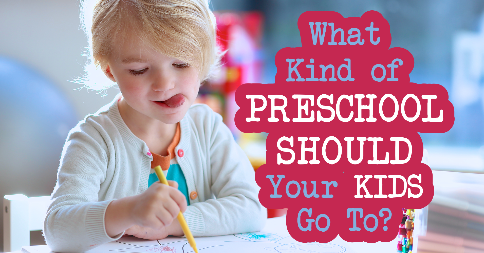 when do kids go to preschool what of preschool should your go to question 1 851