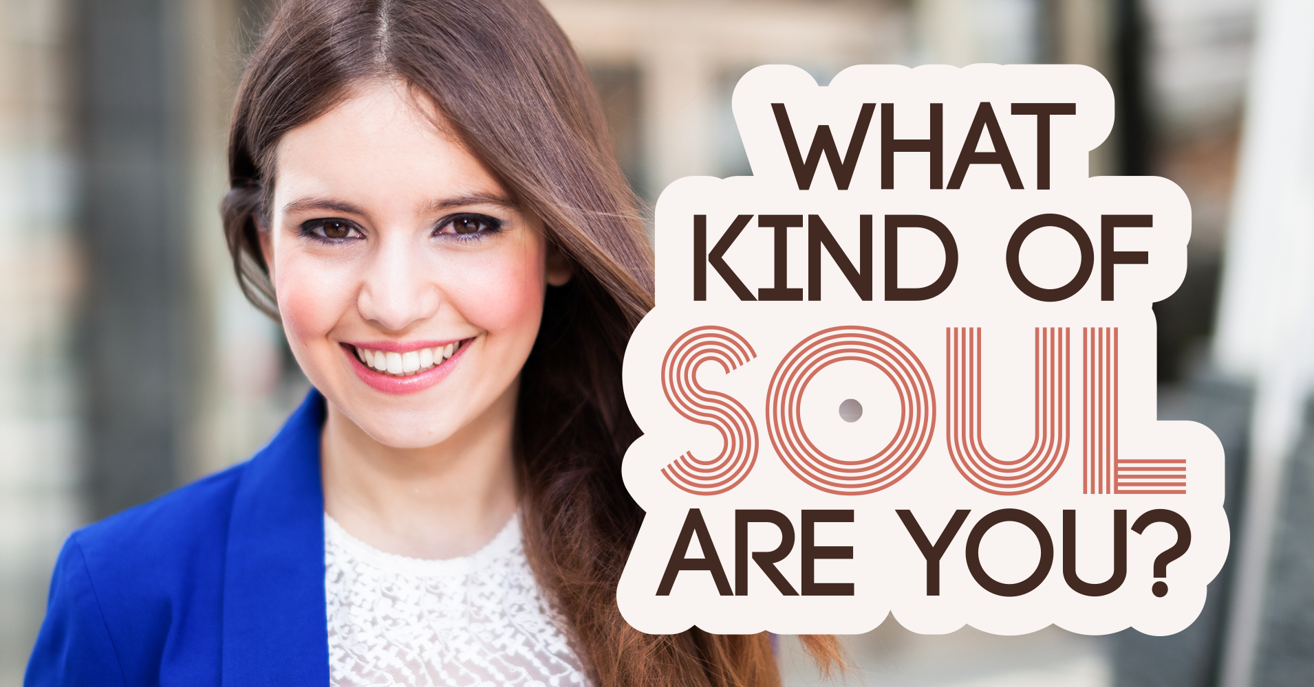 What Kind of Soul Are You? - Quiz - Quizony com