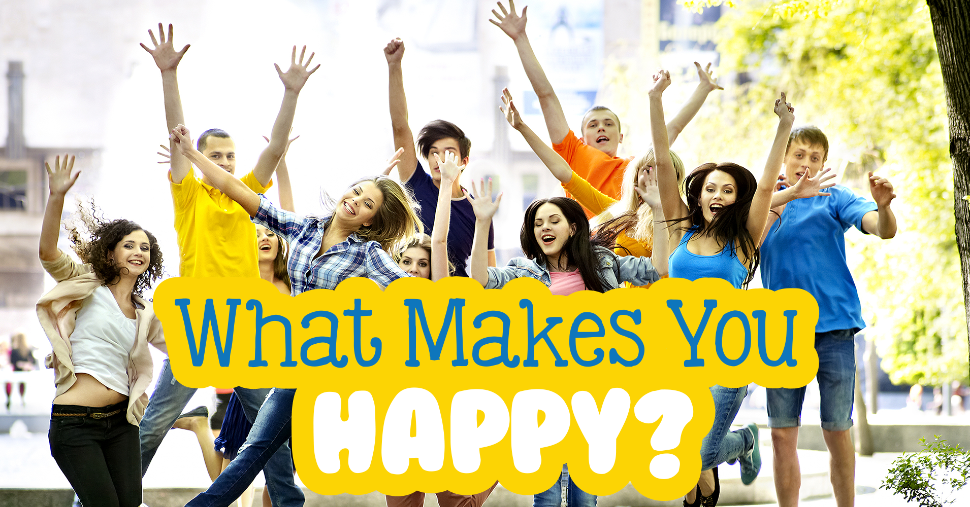 What makes you happy question 4 select your favorite for What is a color that makes you happy