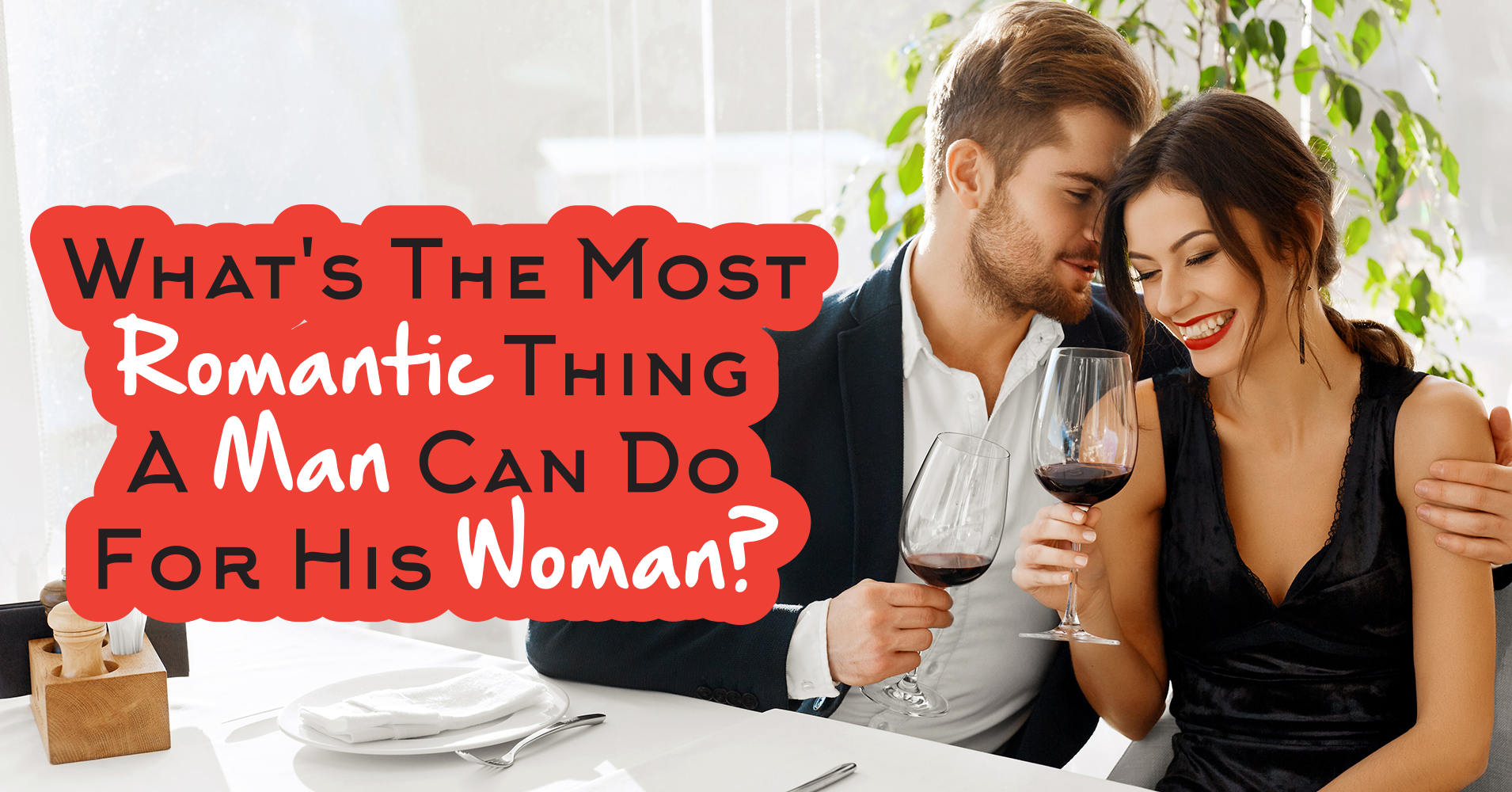 How A Woman Can Be Romantic