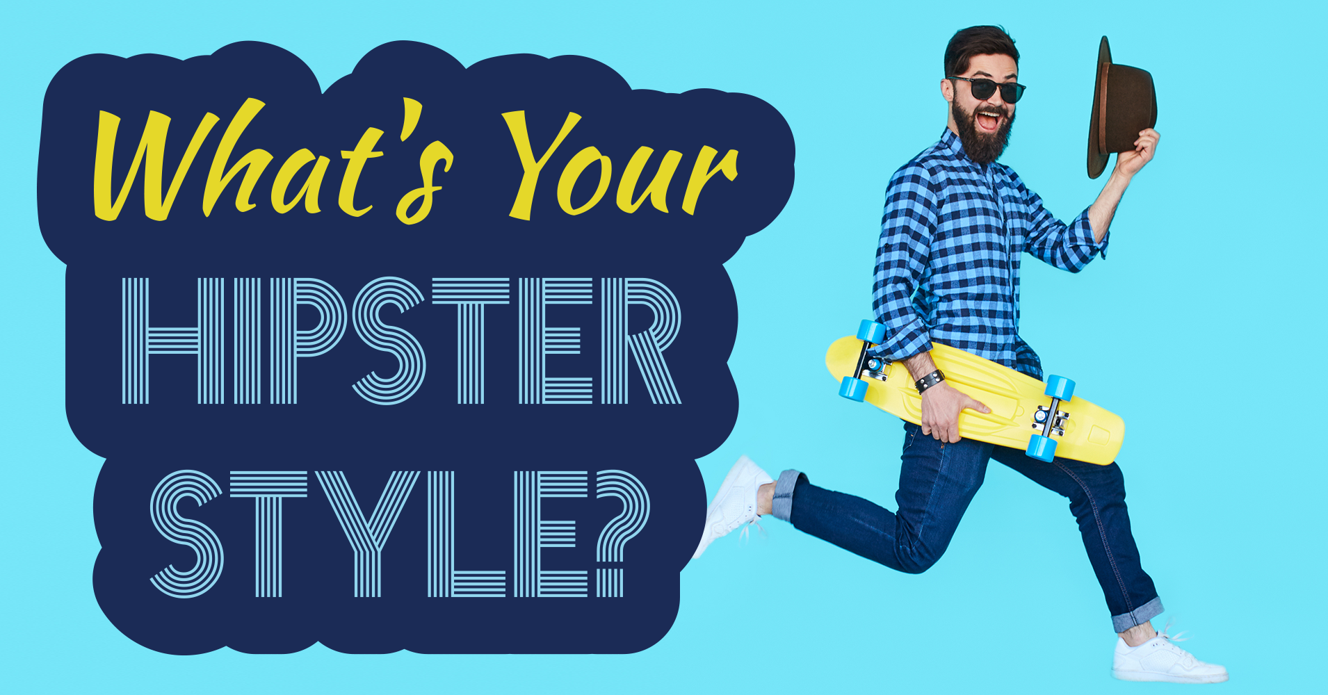 What 39 S Your Hipster Style Quiz
