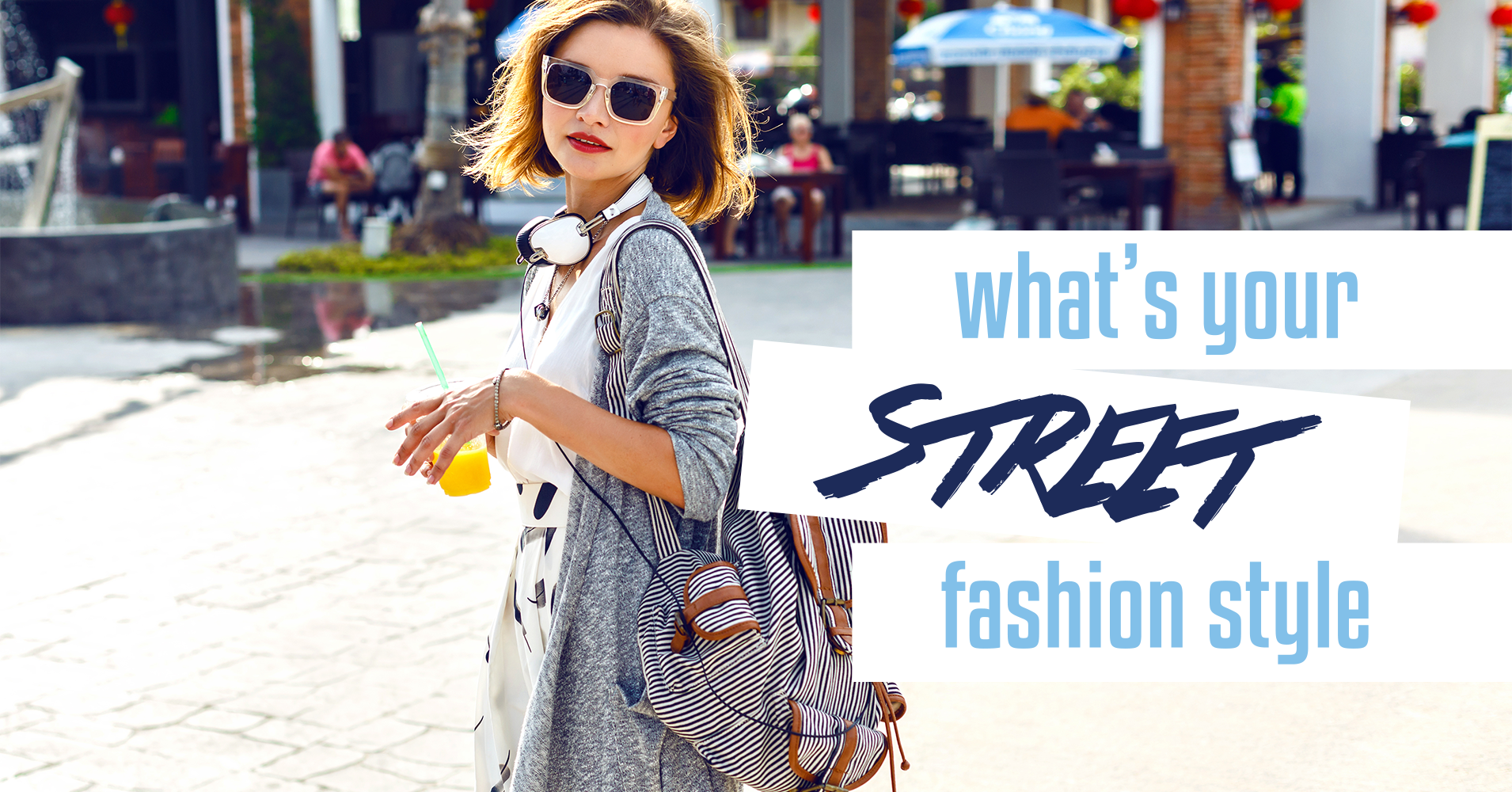 what 39 s your street fashion style quiz