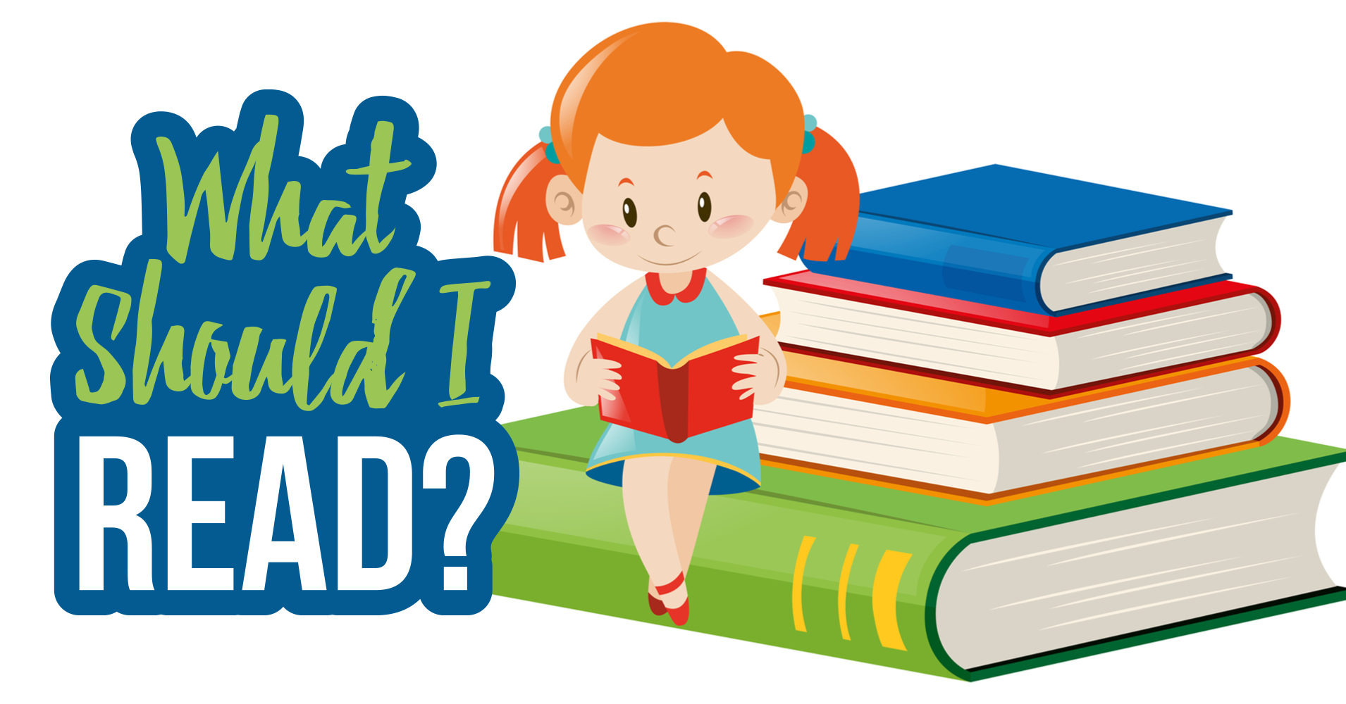 What Should You Read?