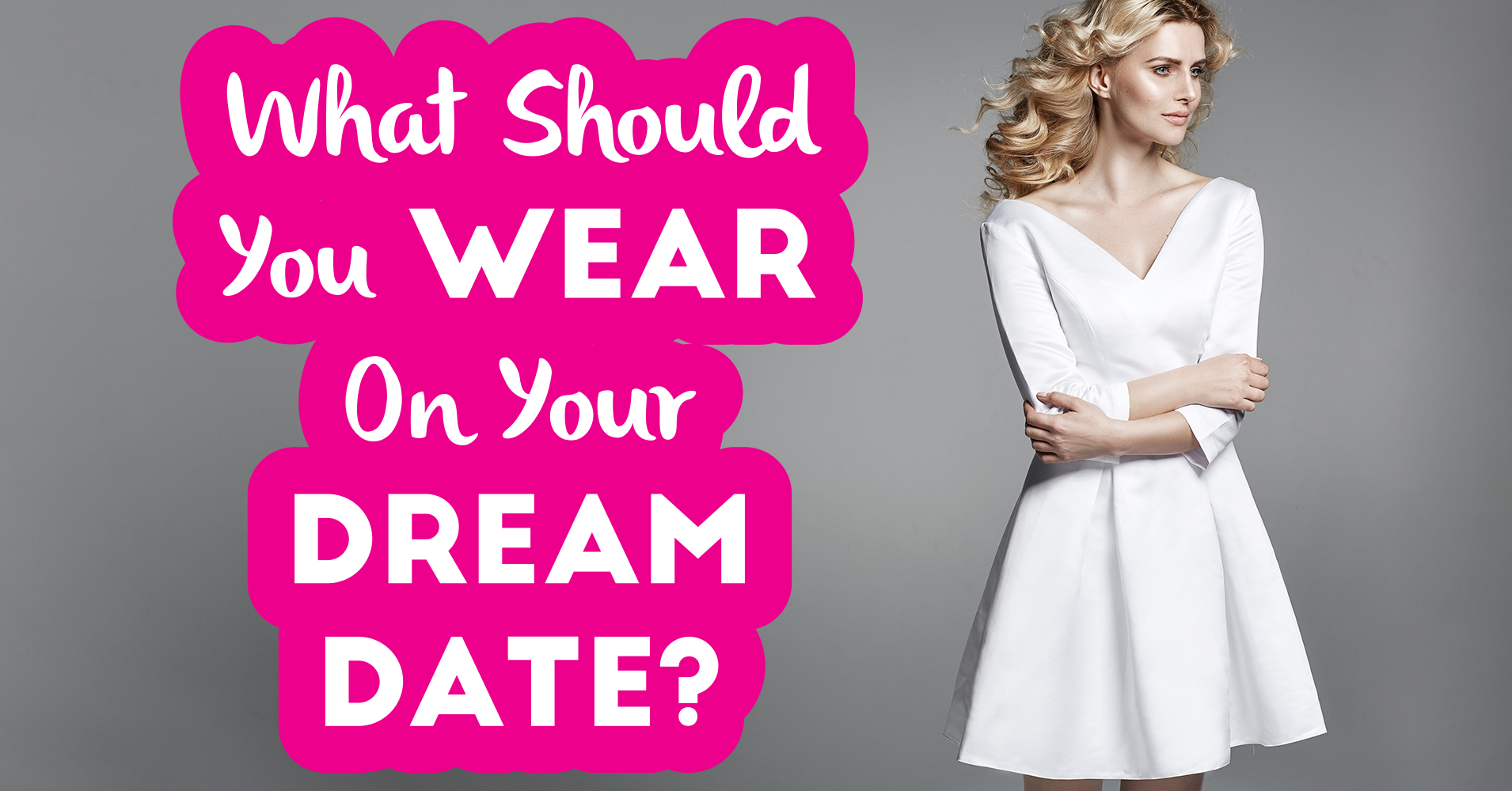 What should a girl wear on a date