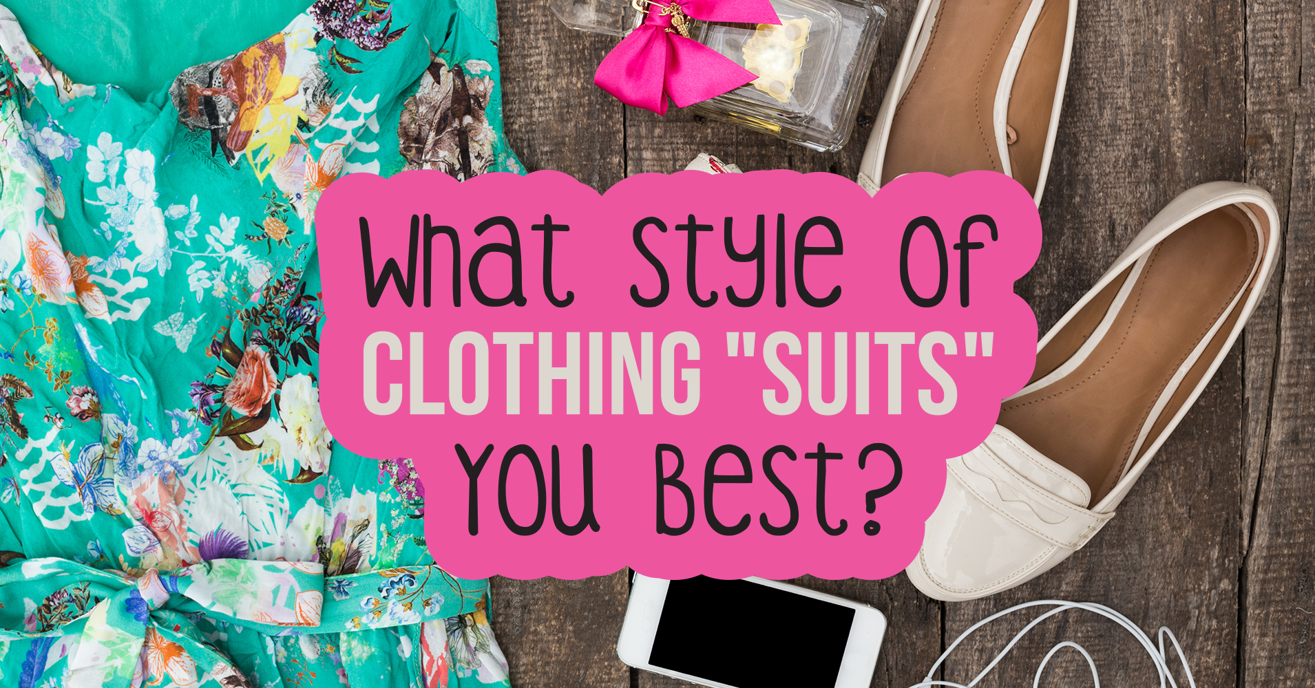 What Style Of Clothing 39 Suits 39 You Best Quiz