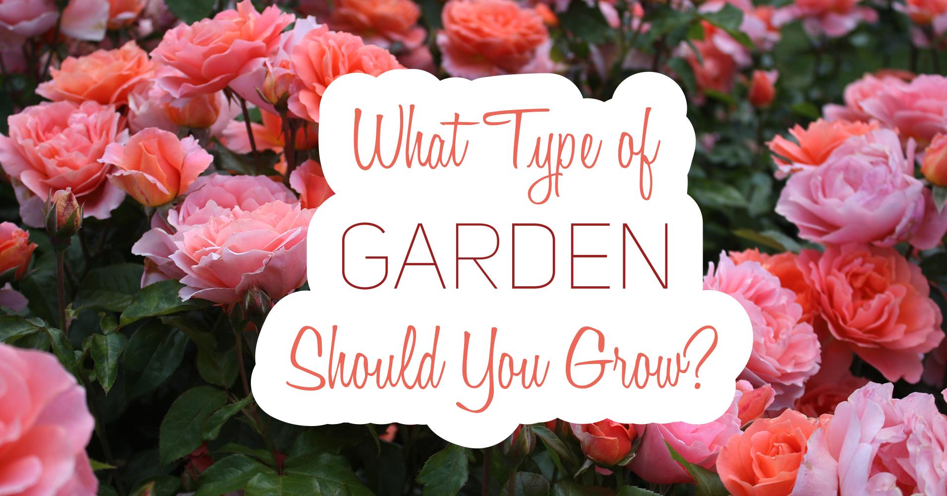What Type Of Garden Should You Grow Quiz Result