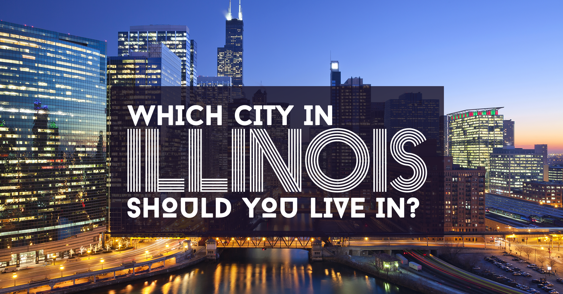 which city in illinois should you live in quiz. Black Bedroom Furniture Sets. Home Design Ideas