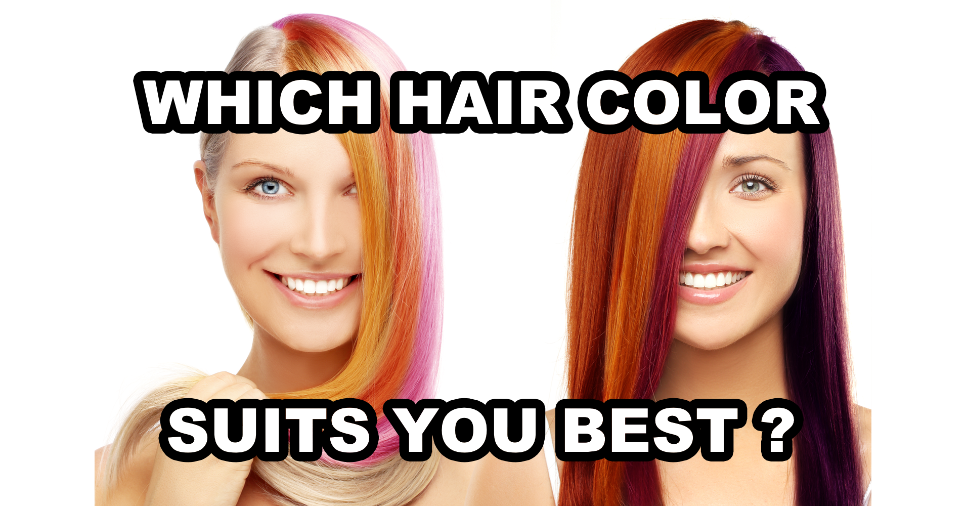 which hair color suits you best? - quiz - quizony