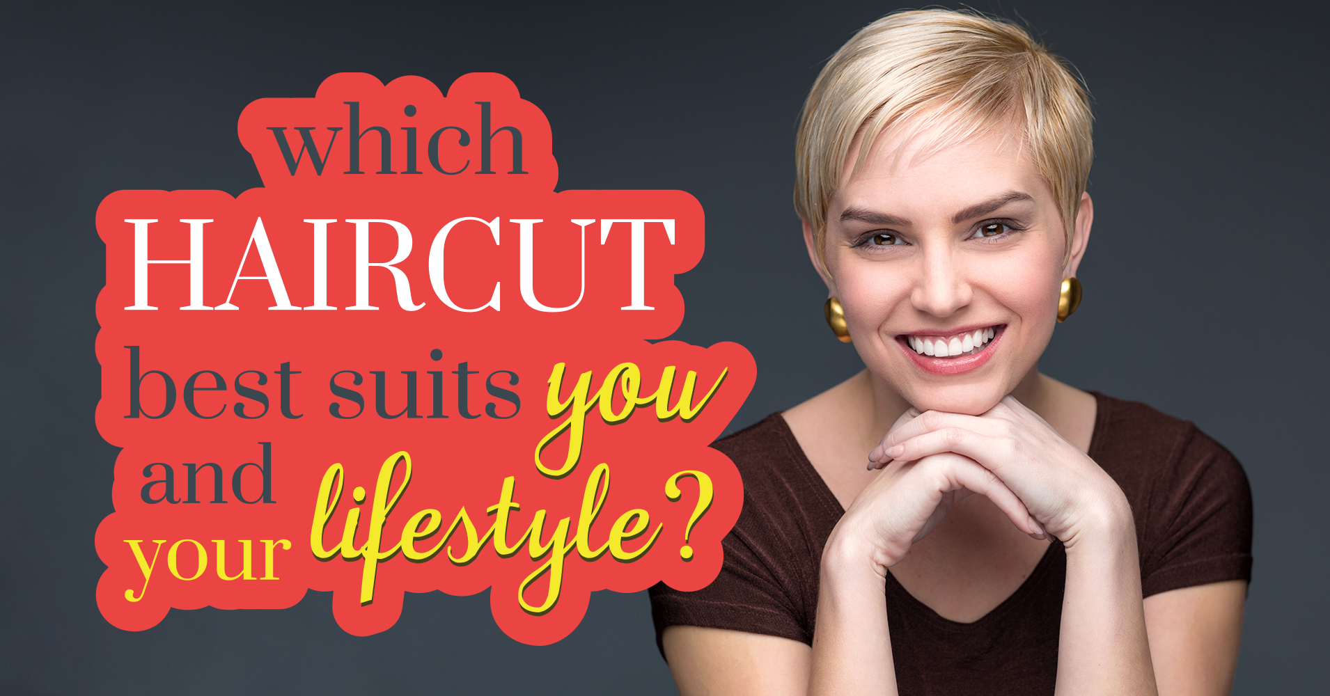 which haircut best suits you and your lifestyle? - quiz - quizony
