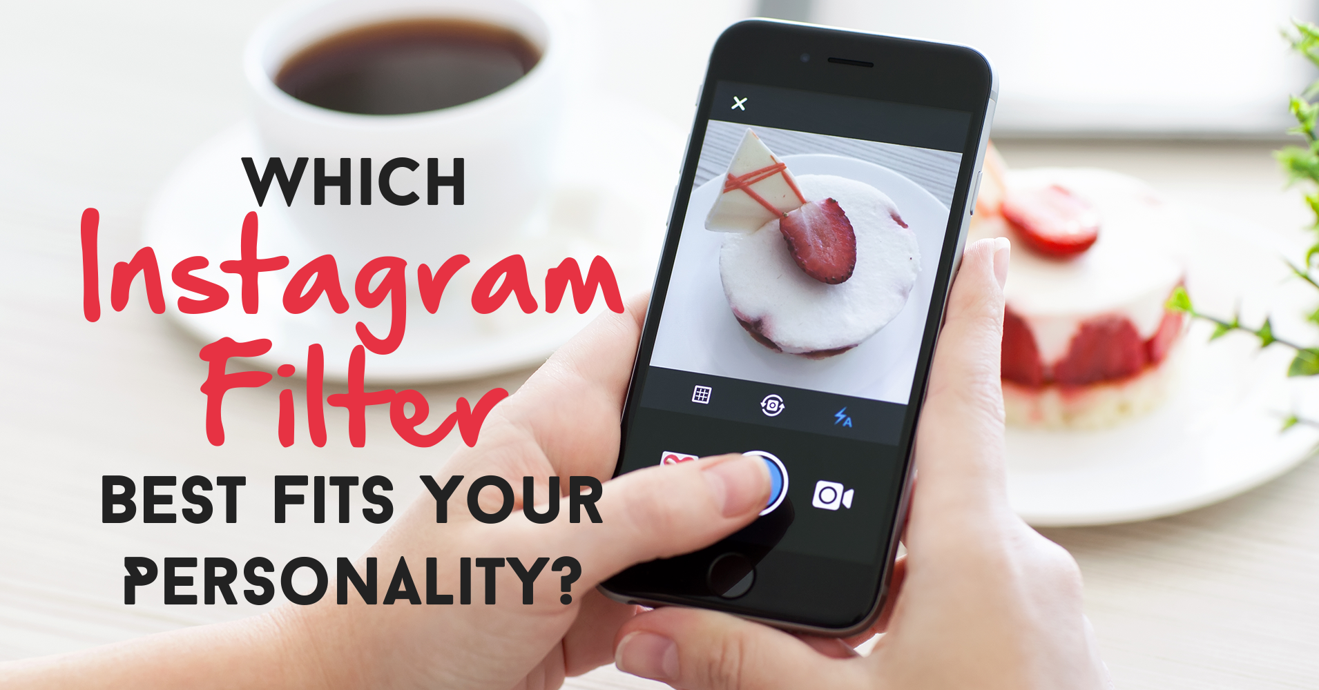 imageForSharing which instagram filter best fits your personality? quiz quizony com