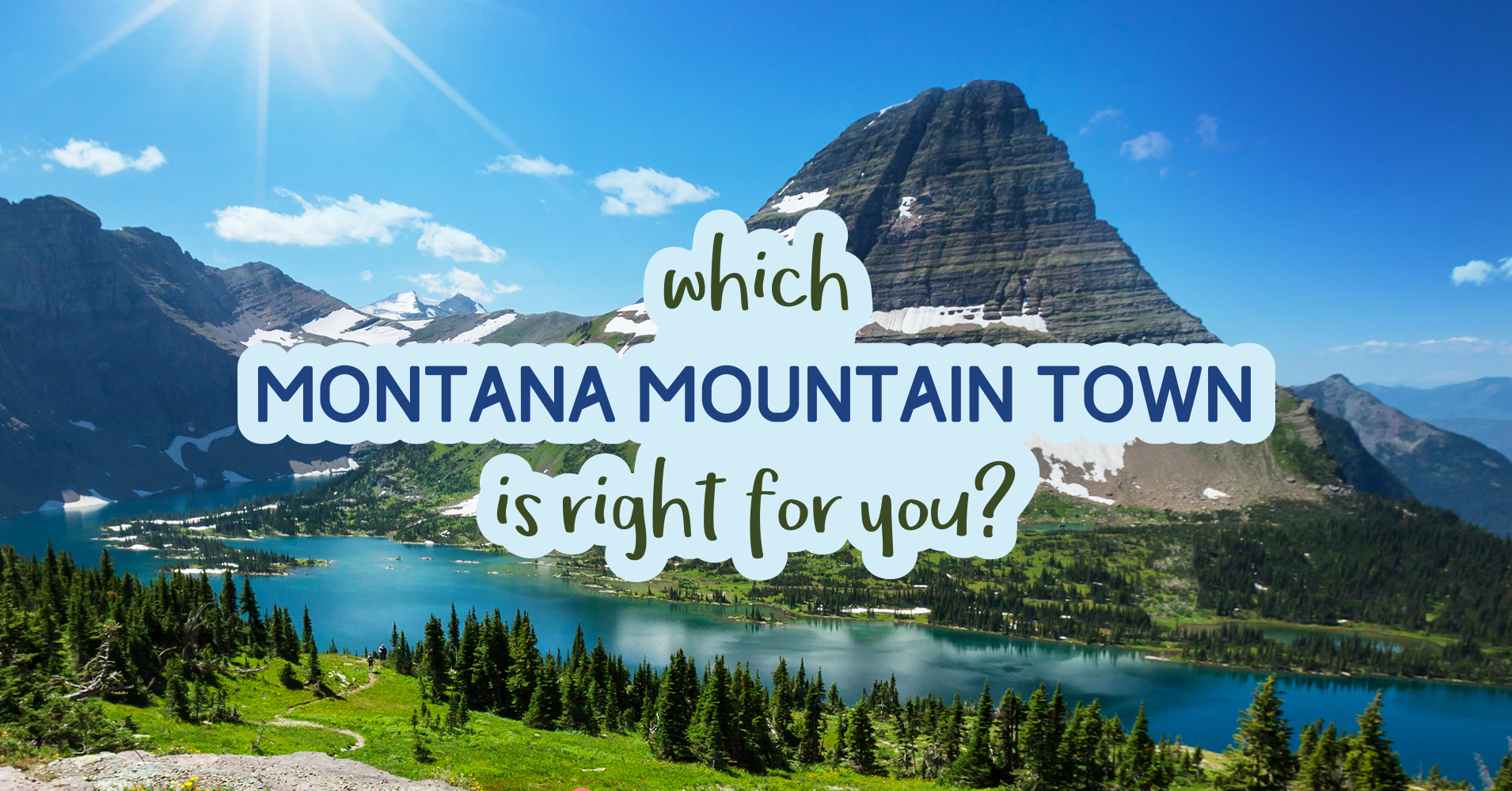 Which Montana Mountain Town Is Right For You