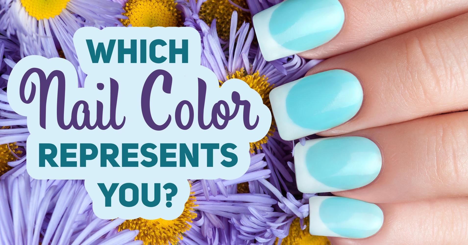 What Nail Color Represents You Quiz Quizony Com